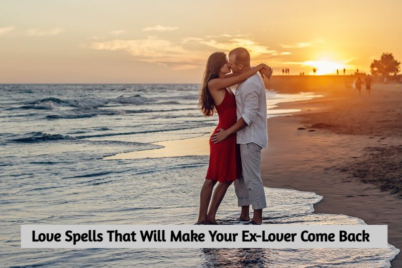 Love Spells - Powerful Spells To Bring Back Your Lover